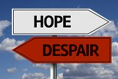 Creative sign with the text - Hope x Despair