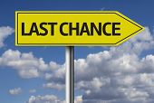 Last Chance creative sign
