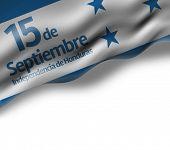 September, 15 Independence of Honduras - Dia 15 de Septiembre, Independencia de Honduras