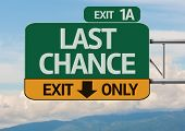 Creative Last Chance Exit Only, Road Sign