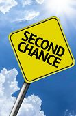 Second Chance creative sign on a beautiful blue sky