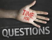 Educational and Creative composition with the message Time for Questions on the blackboard