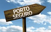 Porto Seguro, Brazil wooden sign on a beautiful day
