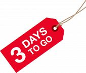 stock photo of going out business sale  - a three days to go red sign - JPG