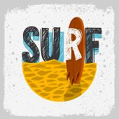 Surfing Surf Design With A Surf Board On The Beach Hand Drawn Lettering Type Logo Sign Label For Pro poster