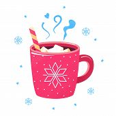 Winter Hot Drink. Red Cup Of Cocoa, Coffee Or Hot Chocolate With Marshmallows And Snowflakes Around. poster