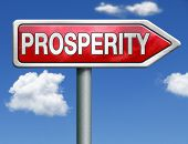 stock photo of prosperity sign  - prosperity succeed in life and business be happy and successful good fortune happiness financial success red road sign arrow - JPG