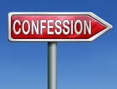 confession plea guilty and confess crime or sins sinning testimony or proof truth red road sign arro