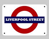 Liverpool Street Station Sign