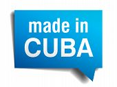 Made In Cuba Blue 3D Realistic Speech Bubble Isolated On White Background
