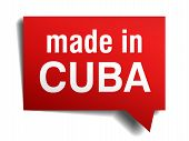 Made In Cuba Red  3D Realistic Speech Bubble Isolated On White Background