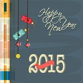 Happy New Year 2015 greeting card design decorated with hanging firecrackers on stylish blue background.