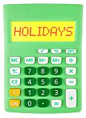 Calculator With Holidays On Display Isolated