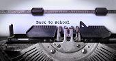 pic of old vintage typewriter  - Vintage inscription made by old typewriter back to school - JPG