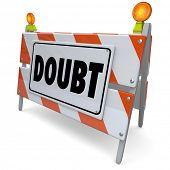 image of confuse  - Doubt barrier or sign for skepticism - JPG