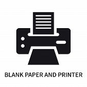 Blank Paper And Printer Icon Isolated On White Background. Blank Paper And Printer Icon Simple Sign. poster