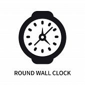 Round Wall Clock Icon Isolated On White Background. Round Wall Clock Icon Simple Sign. Round Wall Cl poster