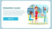 Pediatric Clinic Checkup Banner. Childcare Nurse And Healthy Neonate At Pediatric Examination. Flat  poster