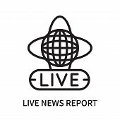 Live News Report Icon Isolated On White Background. Live News Report Icon Simple Sign. Live News Rep poster