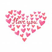 Watercolor Red And Pink Hearts. Heart Shape Frame With Hand Drawn Phrase I Love You. Collection Of H poster