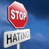 picture of stop hate  - no hate stop hating start love tolerance and forgiveness forgive enemies no discrimination or racism - JPG