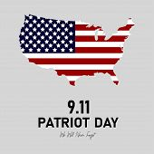 9.11 Patriot Day In Usa. We Will Never Forget. 11 September. Patriot Day Poster Or Banner. American  poster