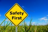 picture of safety  - safety first sign and copyspace for text message - JPG