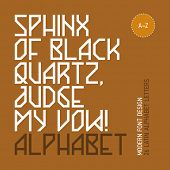 Sphinx of black quartz, judge my vow! Modern font design, 26 letters, vector.