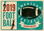 American Football Typographical Vintage Grunge Style Poster. Retro Vector Illustration. poster