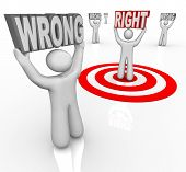 People holding the word Wrong and one lifting Right, chosen by a bullseye target as the best choice