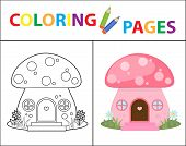 Coloring Book Page. Mushroom House. Sketch Outline And Color Version. Coloring For Kids. Childrens E poster