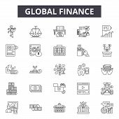 Global Finance Line Icons, Signs Set, Vector. Global Finance Outline Concept, Illustration: Business poster