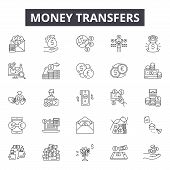 Money Transfers Line Icons, Signs Set, Vector. Money Transfers Outline Concept, Illustration: Money, poster