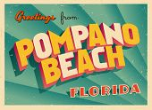 Vintage Touristic Greeting Card - Pompano Beach, Florida - Vector EPS10. Grunge effects can be easil