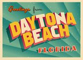 Vintage Touristic Greeting Card - Daytona Beach, Florida - Vector EPS10. Grunge effects can be easil