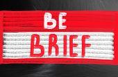 Be Brief Concept