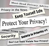 Protect Your Privacy newspaper headlines and other news features including must-read advice, safety