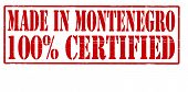Made In Montenegro One Hundred Percent Certified