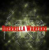 Постер, плакат: Guerrilla Warfare Represents Resistance Fighter And Clashes