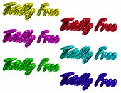 Totally Free (incut Letters)