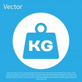 Blue Weight Icon Isolated On Blue Background. Kilogram Weight Block For Weight Lifting And Scale. Ma poster