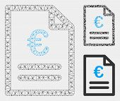 Mesh Euro Invoice Model With Triangle Mosaic Icon. Wire Carcass Triangular Network Of Euro Invoice.  poster