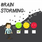 Text Sign Showing Brain Storming. Conceptual Photo Stimulating Creative Thinking Developing New Idea poster