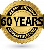 Happy Birthday 60 Years Gold Label, Vector Illustration