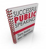 Successful Public Speaking words on a book cover for advice, help, tips and assistance in delivering