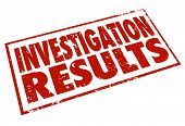 picture of pry  - Investigation Results words stamped in red letters to illustrate the facts and findings from detective and research work - JPG