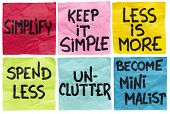 simplify, keep it simple, less id more, spend less, unclutter, become minimalist - a set of isolated