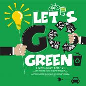 Go Green Vector Illustration Concept.