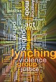 stock photo of assemblage  - Background concept wordcloud illustration of lynching glowing light - JPG