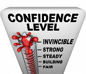 picture of barometer  - A thermometer with mercury bursting through the glass and the words Confidence Level symbolizing a positive attitude - JPG